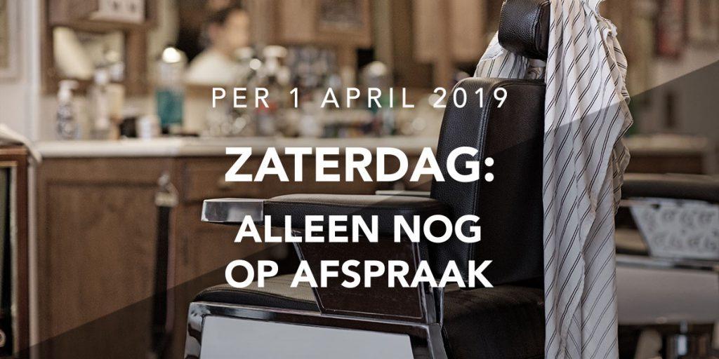 Op de zaterdagen definitief geheel op afspraakper 1 april